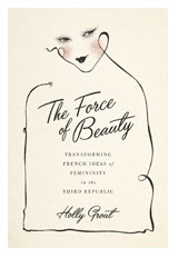 A picture of the book cover for The Force of Beauty