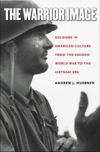 Andrew Huebner, The Warrior Image