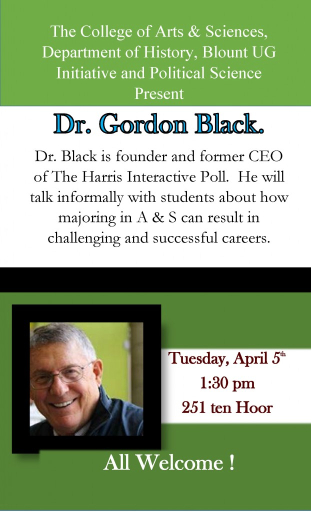 Poster announcing the visit from Dr. Gordon Black. It includes his picture, a brief explanation of what he will be talking about, and the date and times of the talk.