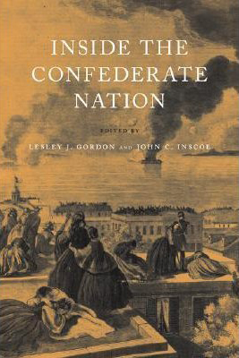 Cover for Inside the Confederate Nation featuring lithograph of women watching ships burn.