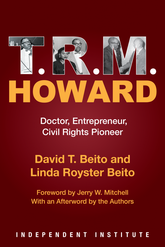 Book cover for T.R.M. Howard biography