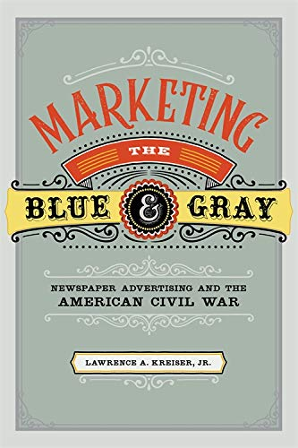 Cover of Marketing the Blue & Gray