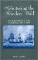 Dust jacket for Splintering the Wooden Wall, featuring an image of several sailing ships.