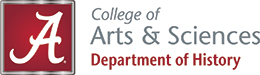 "This image is the official UA wordmark for the Department of History. It contains the boxed Alabama A logo, along with the text ""College of Arts & Sciences, Department of History"""